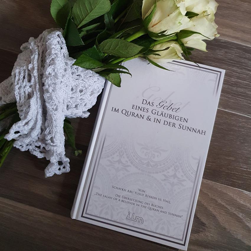 Das Gebet eines Gläubigen im Quran und in der